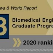 Biomedical Engineering Ranked #3 in U.S. News Graduate Rankings for 2020
