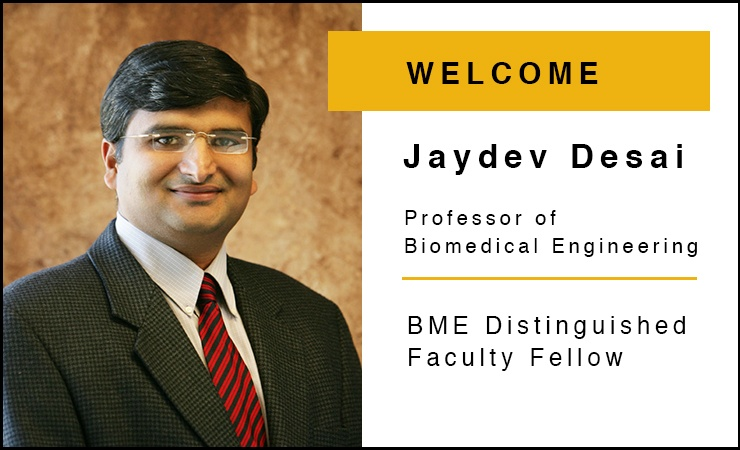 Jaydev Desai Joins the Wallace H. Coulter Department of Biomedical Engineering at Georgia Tech and Emory